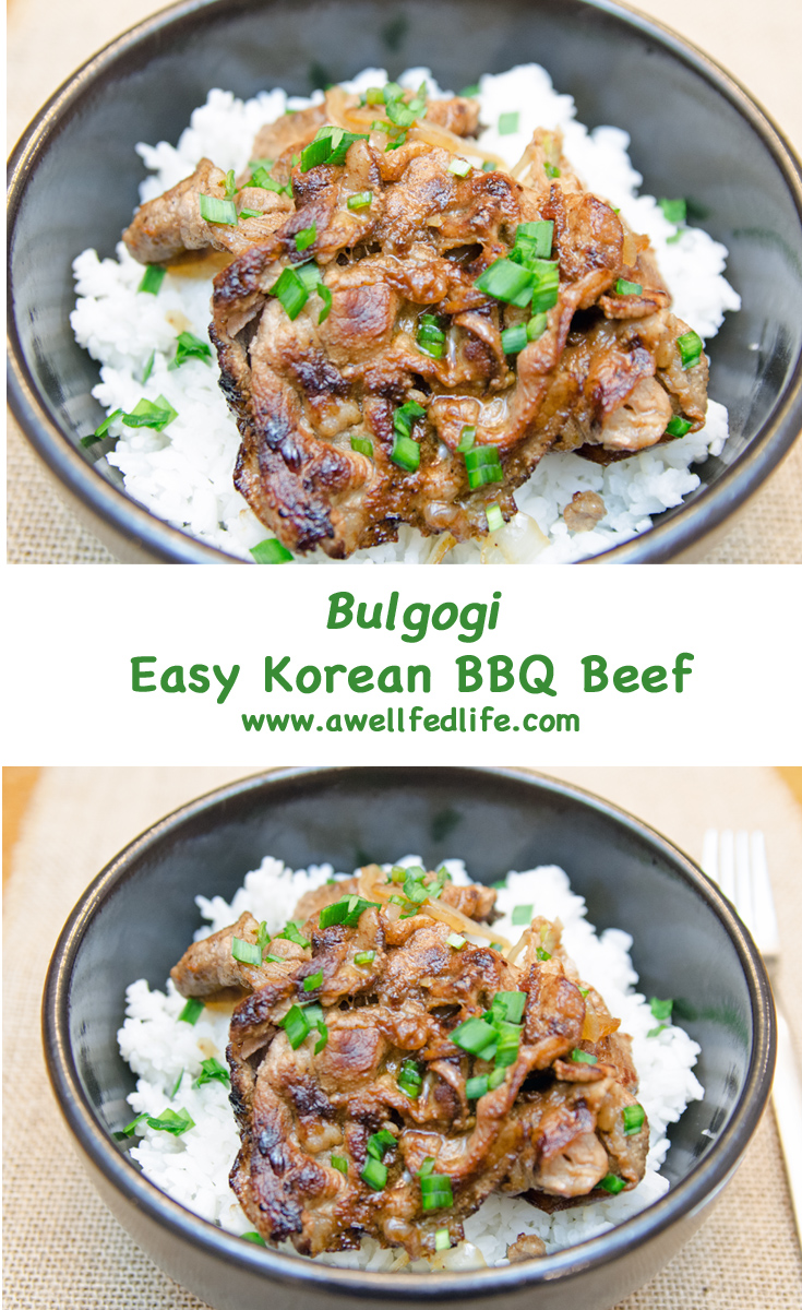 Bulgogi - Easy Korean BBQ Beef. Easy to make meal with big flavors: sweet, fancy, spicy. Perfect comfort food.